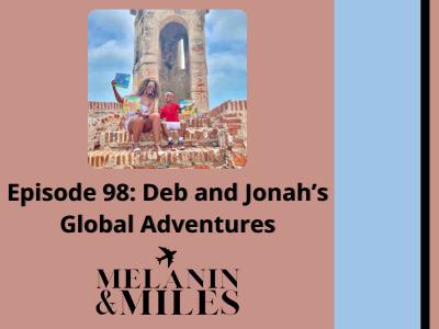 Melanin & Miles Travel Podcast Episode